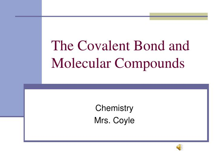 the covalent bond and molecular compounds n.