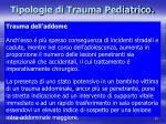 tipologie di trauma pediatrico4