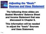 adjusting the basic sources and uses statement