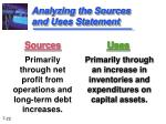 analyzing the sources and uses statement
