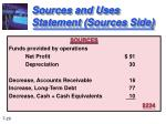 sources and uses statement sources side