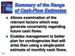 summary of the range of cash flow estimates