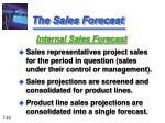 the sales forecast