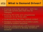 what is demand driven