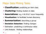 major data mining tasks