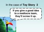in the case of toy story 21