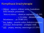 komplikace brachyterapie