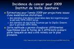 incidence du cancer pour 2009 institut de veille sanitaire