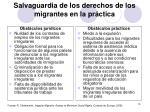salvaguardia de los derechos de los migrantes en la pr ctica