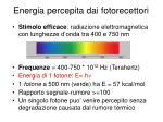 energia percepita dai fotorecettori