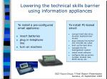 lowering the technical skills barrier using information appliances