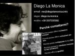 diego la monica email me@diegolamonica info skype diego la monica mobile 39 3337235382