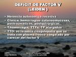 deficit de factor v leiden