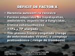 deficit de factor x