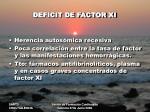 deficit de factor xi