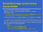 chantillonnage syst matique quiprobable