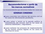 recomendaciones a partir de los marcos normativos