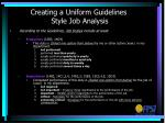 creating a uniform guidelines style job analysis