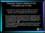 disparate impact litigation the civil rights act of 1991