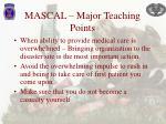 mascal major teaching points