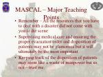 mascal major teaching points1