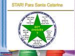 star para santa catarina