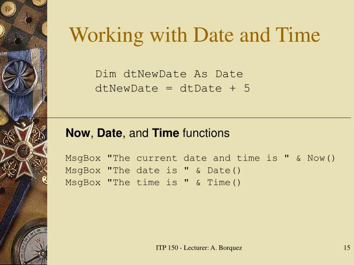 Working with Date and Time