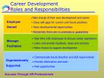 career development roles and responsibilities