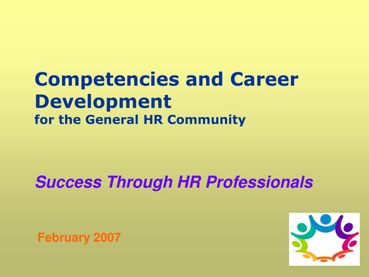 competenc ies and career development for the general h r community n.