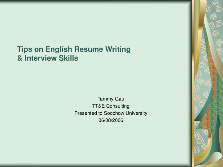 tips on english resume writing interview skills n.