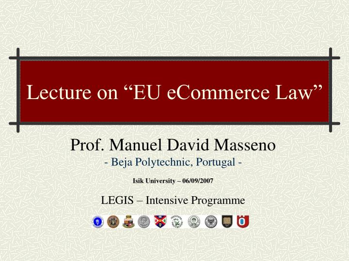 lecture on eu e commerce law n.