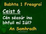 babhta 1 freagra6