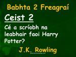 babhta 2 freagra2