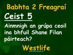 babhta 2 freagra5