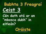 babhta 3 freagra3