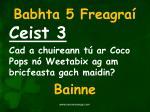 babhta 5 freagra3