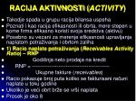 racija aktivnosti activity