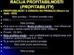 racija profitabilnosti profitability