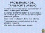 problematica del transporte urbano