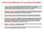fattori che influenzano la secrezione di insulina