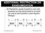 additional restriction on randomization