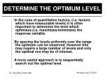 determine the optimum level