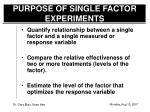 purpose of single factor experiments