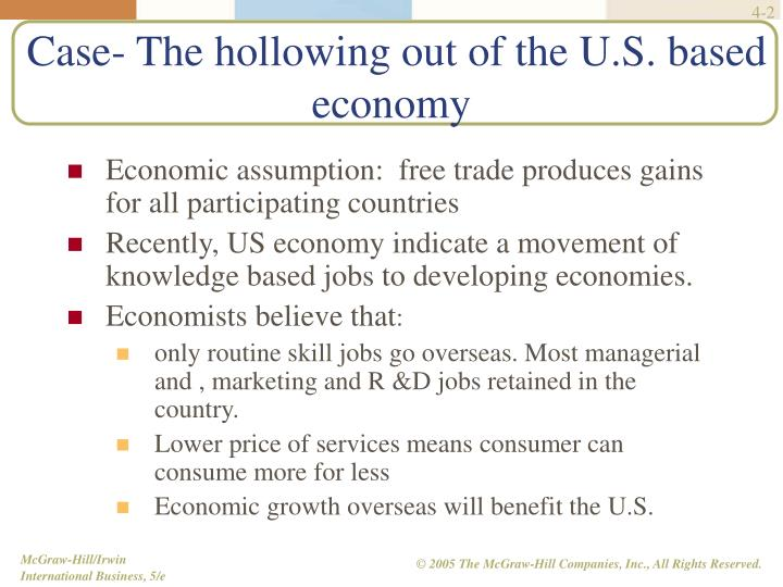 Case the hollowing out of the u s based economy
