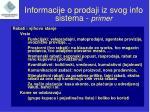 informacije o prodaji iz svog info sistema primer