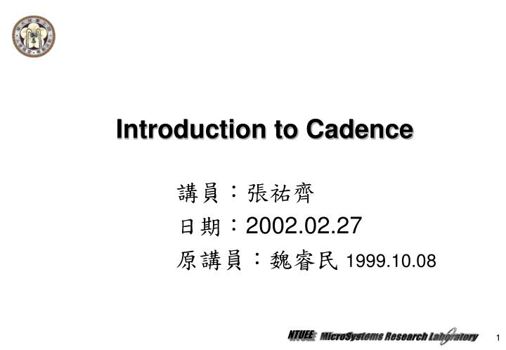 introduction to cadence n.