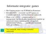 informatie integratie games