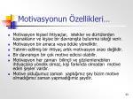 motivasyonun zellikleri