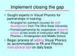 implement closing the gap