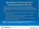 abordagem farmacocin tica farmacodin mica pk pd1